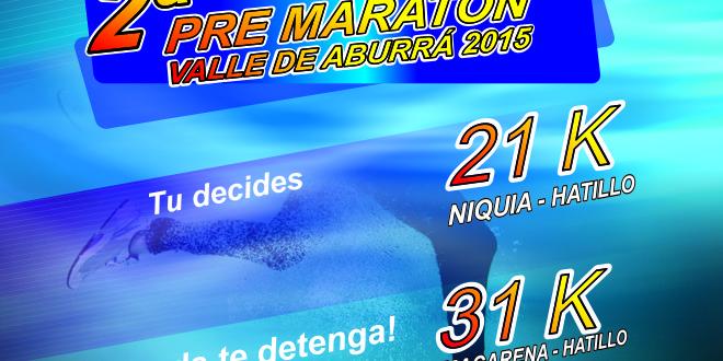 Pre Maratón  Valle de Aburrá 2015