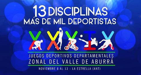 Juegos Departamentales Zonal Valle de Aburrá.