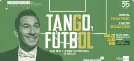 Tango y fútbol, el hilo que nunca se rompe.